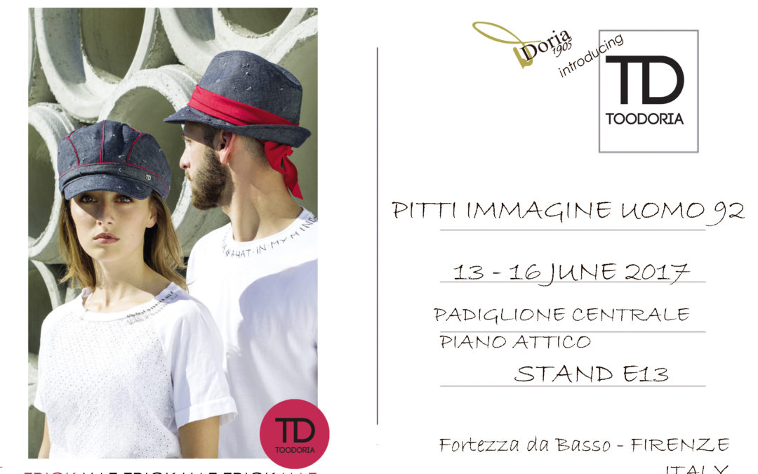 Doria 1905 introducing: TOODORIA HAT-TRICK at PITTI 92